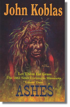 Smoke - Let Them Eat Grass - The Dakota War - Koblas