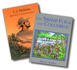 Swamp Fox and the Columbine
